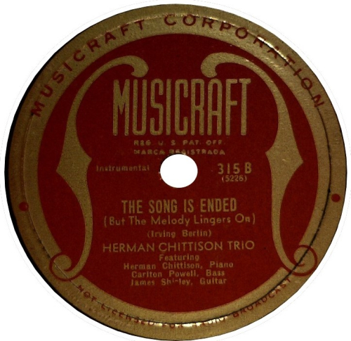 Herman-chittison-trio-the-song-is-ended-but-the-melody-lingers-on-musicraft-78